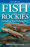 Fish of the Rocky Mountains, Krista Kagume and Paul Turner, 1551053969
