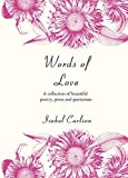 Words of Love: A Collection of Beautiful Poetry, Prose and Quotations (Words Series)