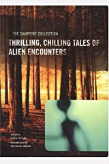 The Campfire Collection: Thrilling, Chilling Tales of Alien Encounters Paperback