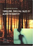 img - for The Campfire Collection: Thrilling, Chilling Tales of Alien Encounters book / textbook / text book