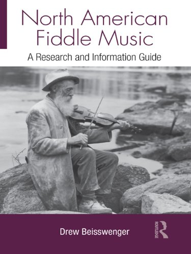 Download North American Fiddle Music: A Research and Information Guide (Routledge Music Bibliographies) Pdf