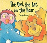 The Owl, the Aat and the Roar, Tanya Linch, 0747563241