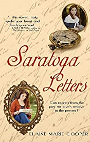 Saratoga Letters: Can regrets from the past stir love's resolve in the present?