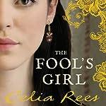 The Fool's Girl | Celia Rees