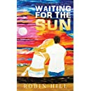 Waiting for the Sun: Waiting for the Sun, Part One