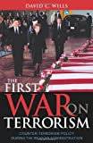 The First War on Terrorism, David C. Wills, 0742531295