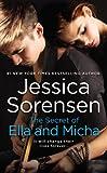 The Secret of Ella and Micha (Secret (Jessica Sorensen))