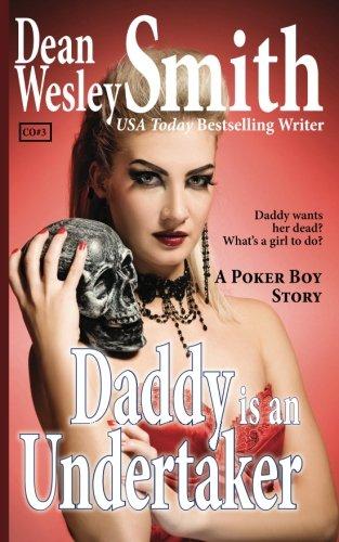 Download Daddy is an Undertaker: A Poker Boy Story PDF