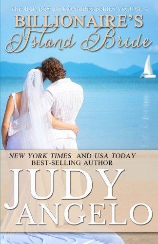 Read Online Billionaire's Island Bride (The Bad Boy Billionaires Series) (Volume 3) ebook