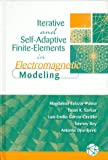 Self-Adaptive Finite-Elements in Electromagnetic Modeling, Magdalena Salazar-Palma and Tapan K. Sarkar, 089006895X