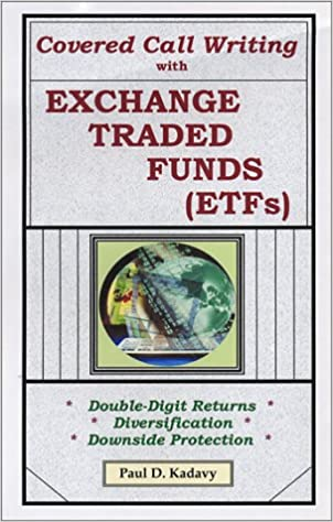 Covered Call Writing With Exchange Traded Funds (ETFs): Double ...