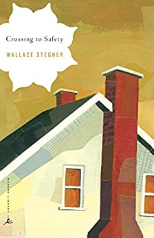 Crossing to Safety (Modern Library Classics) by [Stegner, Wallace]