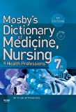 Mosby's Dictionary of Medicine, Nursing and Health Professions, Mosby Staff, 0723433933
