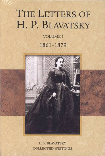 The-Letters-of-H-P-Blavatsky-Volume-1-1861-1879