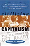 Civilizing Capitalism, Landon R. Storrs, 0807825271