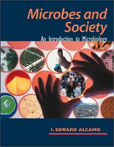 Microbes and Society: An Introduction to Microbiology