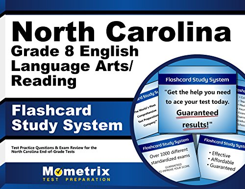 North Carolina Grade 8 English Language Arts/Reading Flashcard Study System: North Carolina EOG Test Practice Questions & Exam Review for the North Carolina End-of-Grade Tests (Cards)