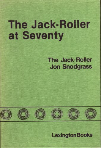 Jack-roller at Seventy: A Fifty Year Follow-up (Jack The Roller)