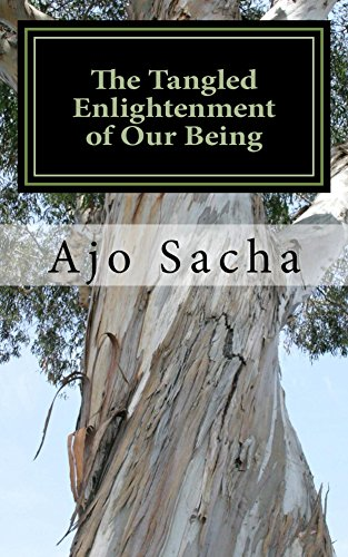 The Tangled Enlightenment of Our Being (English Edition)