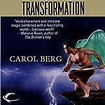 Transformation: Rai-Kirah, Book 1 | Carol Berg