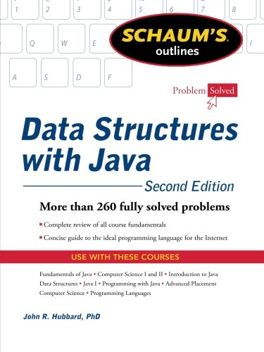 (Schaum's Outline of Data Structures with Java, 2ed (Schaum's Outlines))