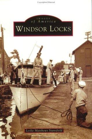 Download Windsor Locks (CT) (Images of America) ebook
