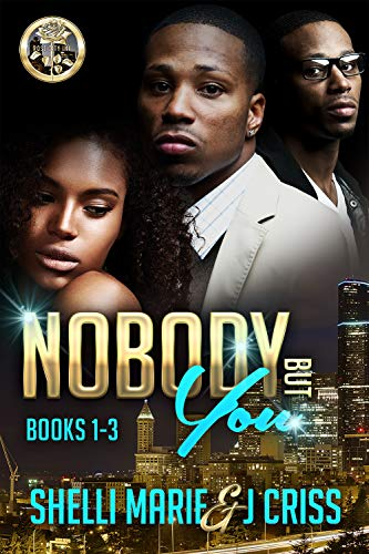 Nobody But You: Box Set (Books 1-3)
