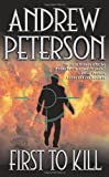 First to Kill, Andrew Peterson, 0843961449