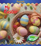 My Easter, Jennifer Blizin Gillis, 1410907805