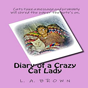 Diary of a Crazy Cat Lady Audiobook