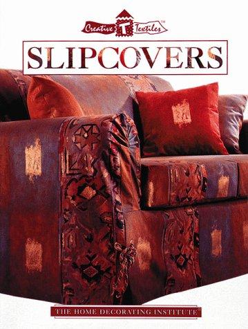 Slipcovers (Creative Textiles)