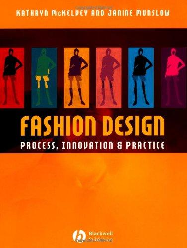 Fashion Design: Process, Innovation and