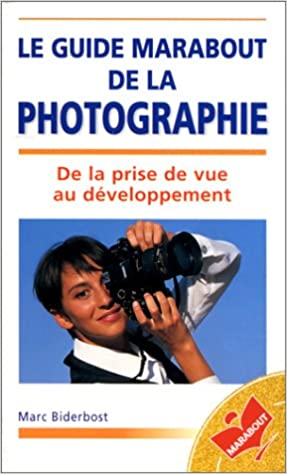 Guide Marabout photographie