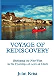 Voyage of Rediscovery, John Krist, 0595335918