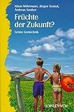 Fruchte der Zukunft, Wohrmann, 3527296247