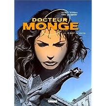DOCTEUR MONGE T03: LA MORT AU VENTRE