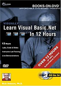 Visually Learn Visual Basic .NET in 12 Hours