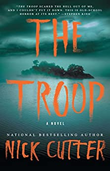 The Troop by [Cutter, Nick]