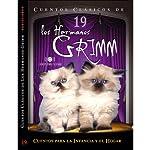 Cuentos XIX [Stories XIX] | Jacob Grimm,Wilhelm Grimm