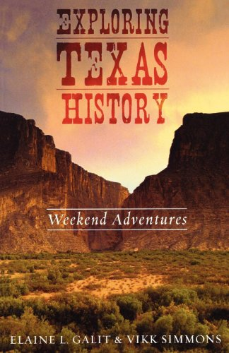 Exploring Texas History: Weekend Adventures