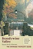 The Brandywine Valley, Sharon Hernes Silverman, 0811729745
