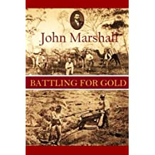 Battling for Gold,  or, Stirring incidents of goldfields life in West Australia