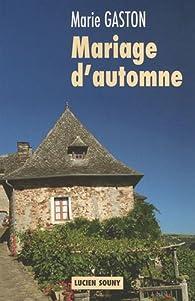 Mariage d'automne par Marie Gaston