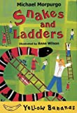 Snakes and Ladders, Michael Morpurgo, 0778709981