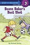 Beans Baker's Best Shot (Step into Reading)