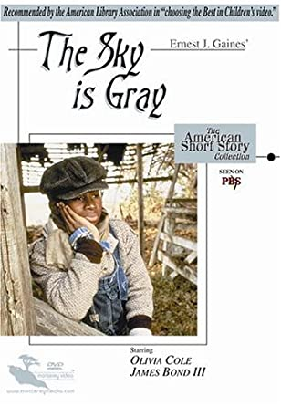 ERNEST GAINES THE SKY IS GRAY PDF DOWNLOAD