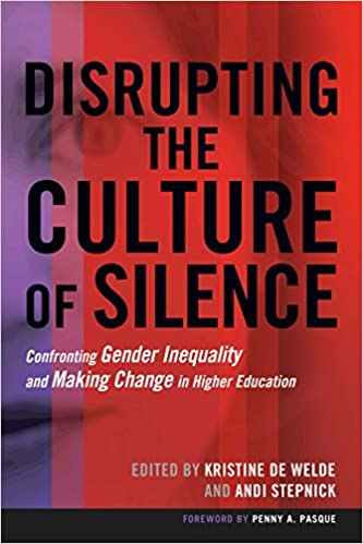 Disrupting the Culture of Silence by Kristine DeWelde & Andi Stepnick