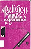 Religion and Human Experience 9780899083087