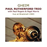 Gheim-Live at Bracknell 1983 by Paul Rutherford