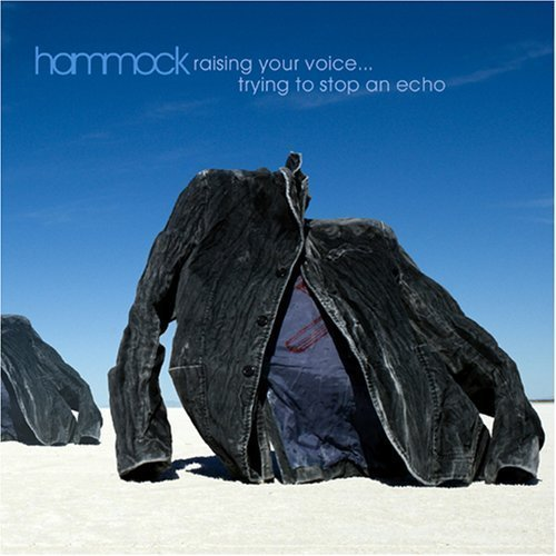 Raising Your Voice Trying to Stop an Echo by Hammock (2013) Audio CD (Raising Your Voice Trying To Stop An Echo)